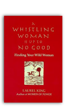 Laurel-King-A-Whistling-Woman-Is-Up-To-No-Good