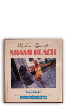 Michael-Nagler-My-Love-Affair-with-Miami-Beach