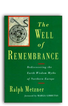 Ralph-Metzner-The-Well-of-Remembrance